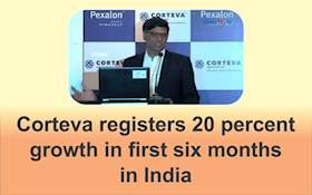 Corteva registers 20 percent growth in first six months in India