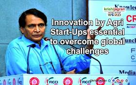 Innovation by Agri Start-Ups essential to overcome global challenges
