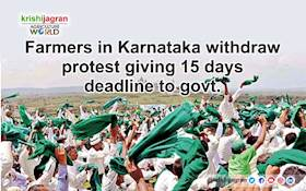 Farmers in Karnataka withdraw protest giving 15 days deadline to govt.