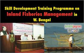 Skill Development Training Programme on Inland Fisheries Management in W. Bengal