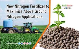New Nitrogen Fertilizer to Maximize Above Ground Nitrogen Applications