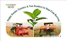 Happy Seeder Tractors & Two Seeders to Stop Crop Burning