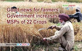 Good news for farmers; Government increases MSPs of 22 Crops