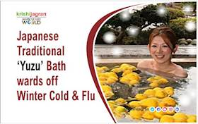 Japanese Traditional 'Yuzu' Bath wards off Winter Cold & Flu