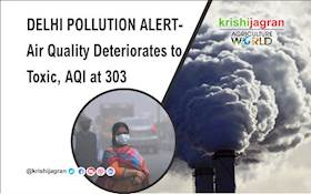 DELHI POLLUTION ALERT: Air Quality Deteriorates to Toxic, AQI at 303