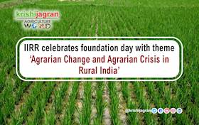 IIRR celebrates foundation day with theme 'Agrarian Change and Agrarian Crisis in Rural India'