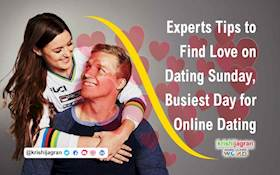 Experts Tips to Find Love on Dating Sunday, Busiest Day for Online Dating