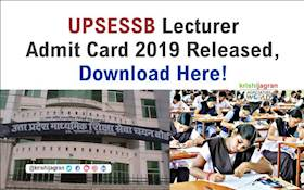 UPSESSB Alert!  Download Lecturer Admit Card 2019 & Other Important Things