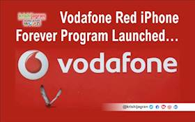 Vodafone Red iPhone Forever Rs. 649 Plan, 90GB Data, iPhone Forever Program Launched