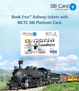 Free Tickets through IRCTC- SBI Credit Card. Why not apply?