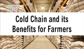 Better Food with Better Management – Cold Chain and its Benefits for Farmers