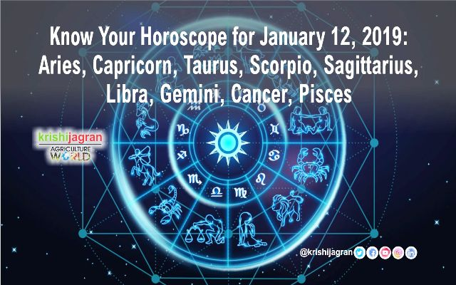 Know Your Horoscope for January 12, 2019: Aries, Capricorn, Taurus