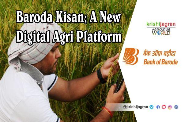 Bank of Baroda to Develop Digital Agriculture Platform for