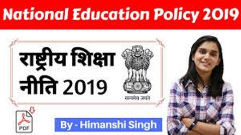 The National Education Policy 2019