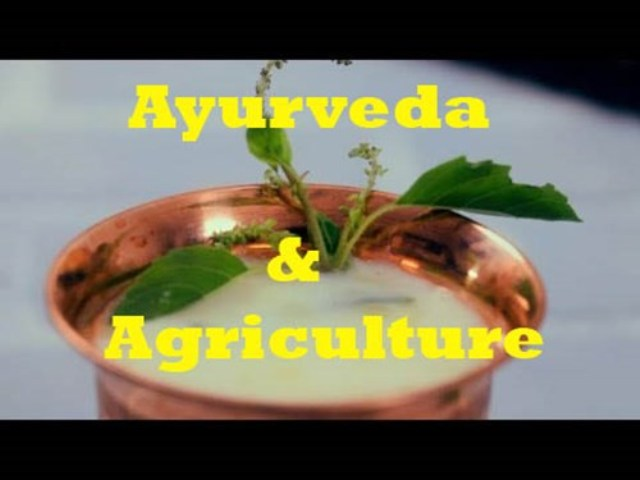Ayurveda & Agriculture