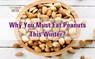 Groundnuts: What are the Benefits and Side Effects of Eating Peanuts?