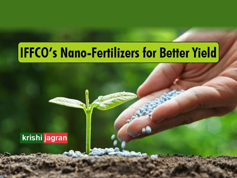 IFFCO Brings Nano Fertilizers to Allow Farmers Low-Cost Cultivation with High Yield