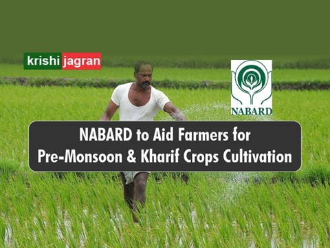 NABARD to Provide Financial Aid worth Rs 20,500 Crore for Agricultural Operations for Pre-Monsoon & Kharif