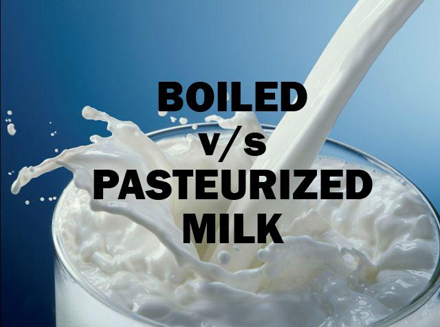 Boiling v/s Pasteurization of MILK