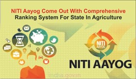NITI Aayog Come Out With Comprehensive Ranking System For State In Agriculture