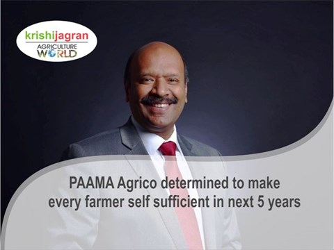 PAAMA Agrico determined to make every farmer self sufficient in next 5 years