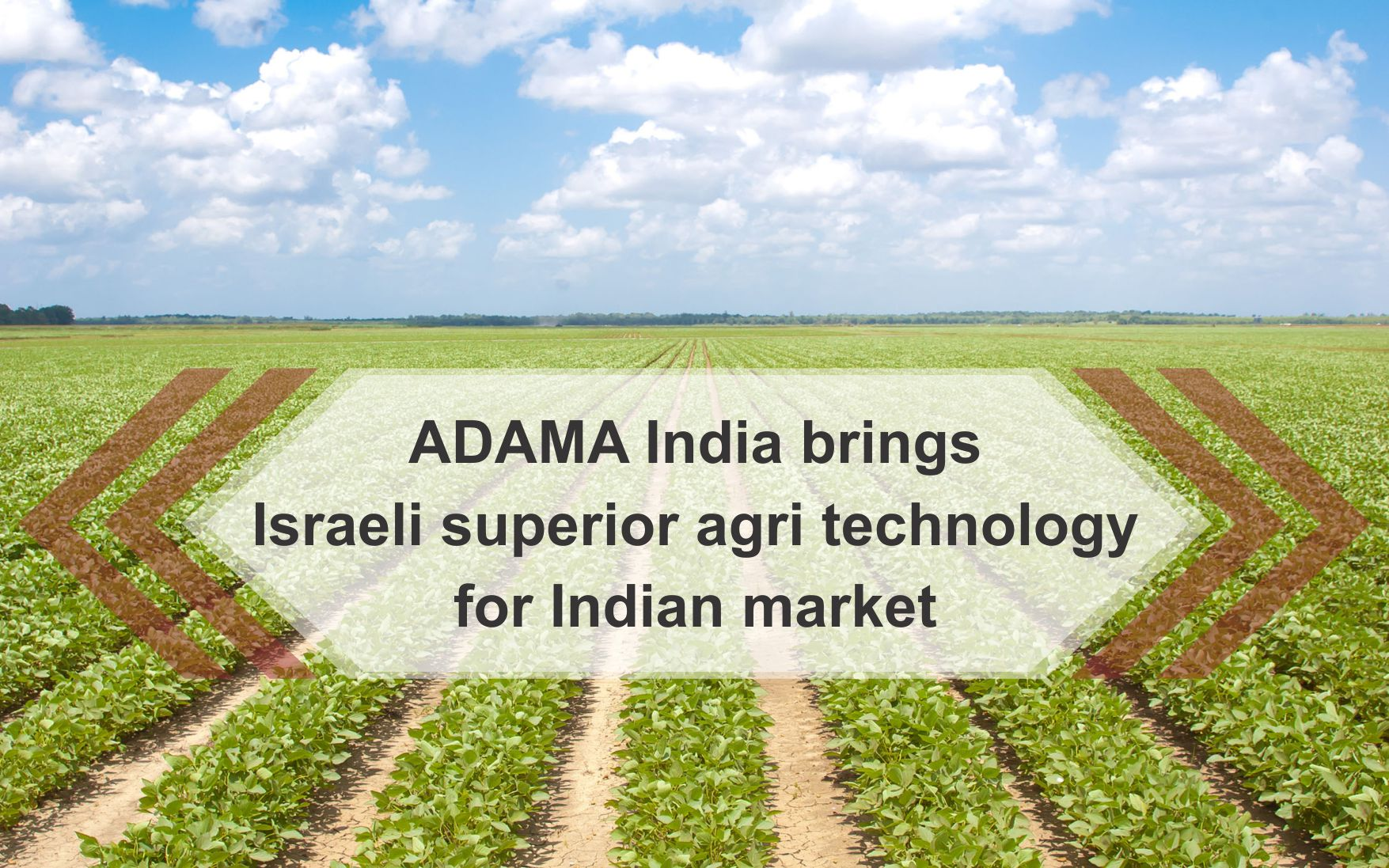 ADAMA India brings Israeli superior agri technology for Indian